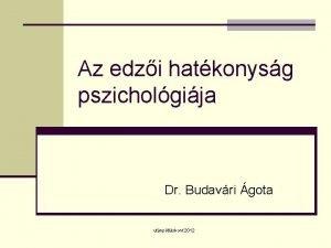 Az edzi hatkonysg pszicholgija Dr Budavri gota utnptlskonf