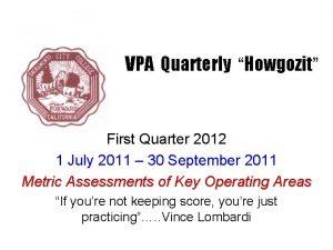 VPA Quarterly Howgozit First Quarter 2012 1 July