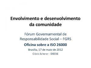 Envolvimento e desenvolvimento da comunidade Frum Governamental de