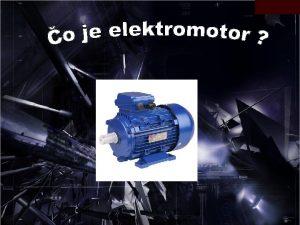 Charakteristika elektromotora elektromotor elektrick stroj ktor men elektrick