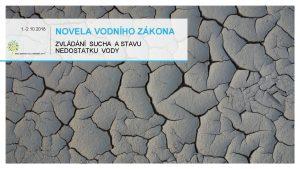 1 2 10 2018 NOVELA VODNHO ZKONA ZVLDN