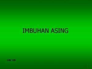 IMBUHAN ASING UN 06 1 Imbuhan Asing Dalam