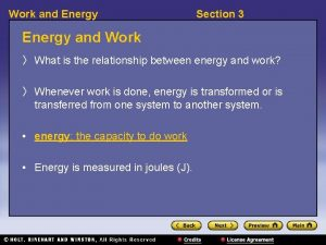 Work and Energy Section 3 Energy and Work