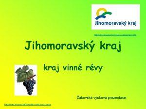 http www unieneslysicichbrno czsponzori php Jihomoravsk kraj vinn