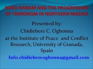 BOKO HARAM AND THE PROGRESSION OF TERRORISM IN