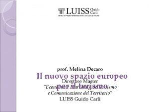 prof Melina Decaro Il nuovo spazio europeo Direttore