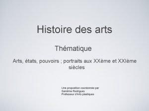 Histoire des arts Thmatique Arts tats pouvoirs portraits