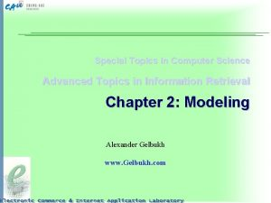 Special Topics in Computer Science Advanced Topics in