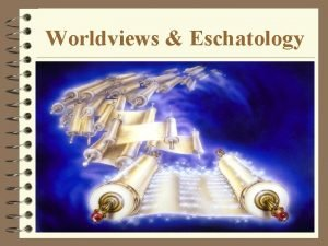 Worldviews Eschatology African Worldview God Ancestral Realm Material