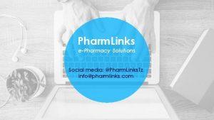 Pharm Links ePharmacy Solutions Social media Pharm Links
