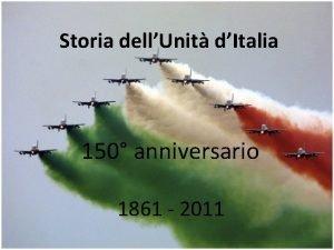 Storia dellUnit dItalia 1861 2011 150 anniversario 1861