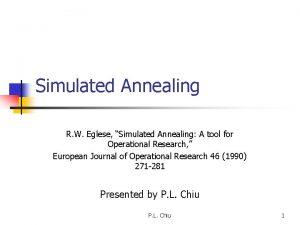 Simulated Annealing R W Eglese Simulated Annealing A