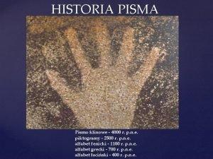 HISTORIA PISMA Pismo klinowe 4000 r p n