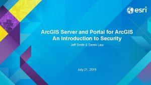 Arc GIS Server and Portal for Arc GIS