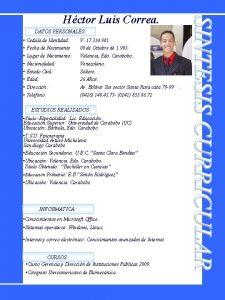 Hctor Luis Correa DATOS PERSONALES Cedula de Identidad