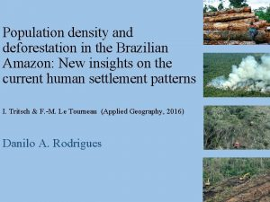 Population density and deforestation in the Brazilian Amazon