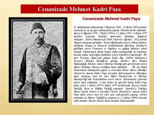 Cenanizade Mehmet Kadri Paa II Abdlhamit saltanatnda 9