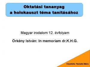 Oktatsi tananyag a holokauszt tma tantshoz Magyar irodalom