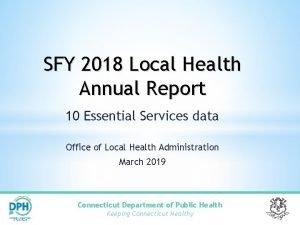 SFY 2018 Local Health Annual Report 10 Essential