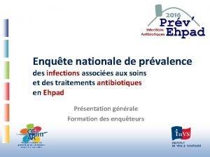 Enqute nationale de prvalence des infections associes aux