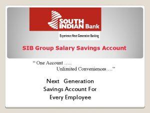 SIB Group Salary Savings Account One Account Unlimited