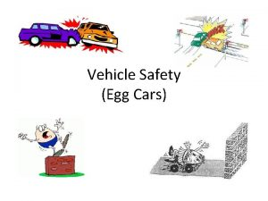Vehicle Safety Egg Cars Vehicle Safety Features Crumple