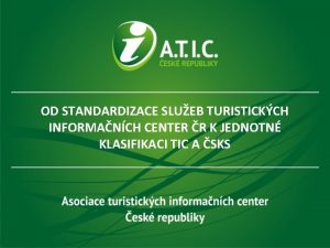 OD STANDARDIZACE SLUEB TURISTICKCH INFORMANCH CENTER R K