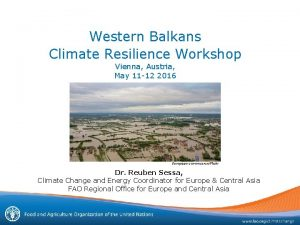 Western Balkans Climate Resilience Workshop Vienna Austria May