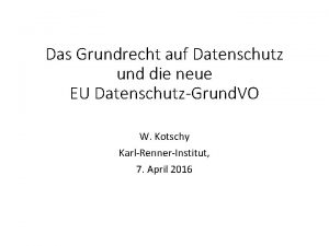 Das Grundrecht auf Datenschutz und die neue EU