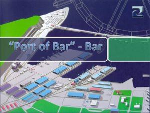 Port of Bar Bar Sadraj Luka Bar AD
