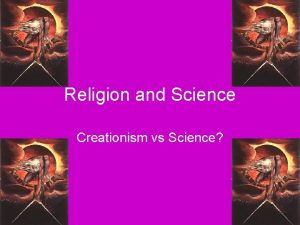 Religion and Science Creationism vs Science Christianity Before