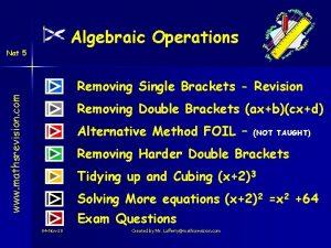 Algebraic Operations Nat 5 www mathsrevision com Removing
