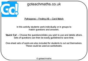 Pythagoras Finding AB Card Match In this activity