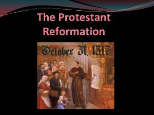 The Protestant Reformation Church Organization Pope Cardinals Archbishops