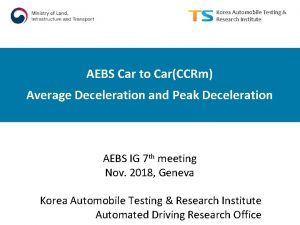 Korea Automobile Testing Research Institute AEBS Car to