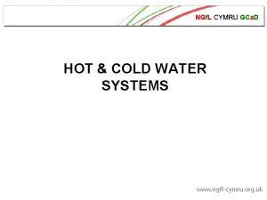 NGf L CYMRU GCa D HOT COLD WATER