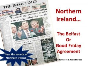 Northern Ireland Hear the sounds of Northern Ireland
