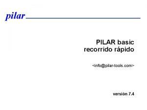 pilar PILAR basic recorrido rpido infopilartools com versin