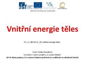 Vnitn energie tles VY32INOVACE18Vnitn energie tles Autor Pavlna