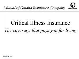 Mutual of Omaha Insurance Company Critical Illness Insurance
