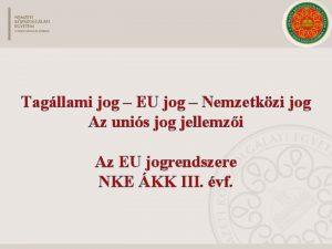 Tagllami jog EU jog Nemzetkzi jog Az unis