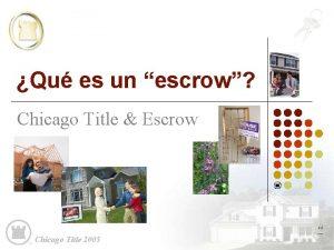 Qu es un escrow Chicago Title Escrow Chicago