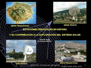 NASA Madrid NASA Maspalomas ESTACIONES ESPACIALES EN ESPAA