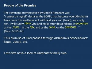 People of the Promise The covenant promise given