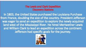 The Lewis and Clark Expedition Discovery Stations In