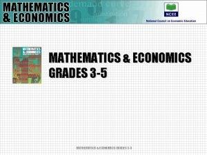 MATHEMATICS ECONOMICS GRADES 3 5 MATHEMATICS ECONOMICS GRADES