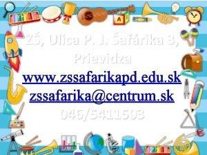 Z Ulica P J afrika 3 Prievidza www