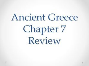 Ancient Greece Chapter 7 Review Geography Mainland Greece