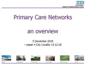 Oxfordshire Clinical Commissioning Group Primary Care Networks an