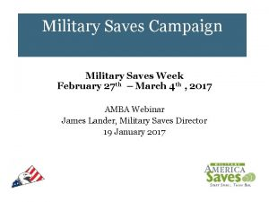 Military Saves Campaign Military Saves Week February 27